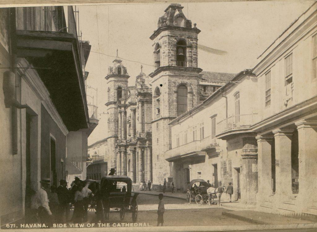 Catedral de la Habana 1890. Vista desde calle Empedrado.