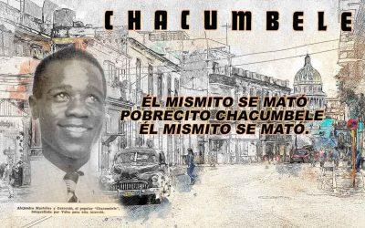Chacumbele, el compositor tras la leyenda (parte 2 y final)
