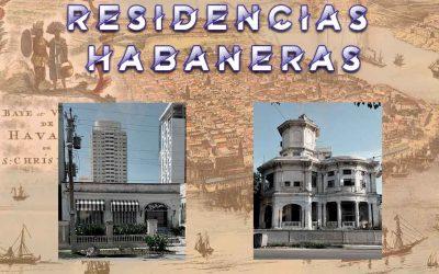 Residencias Habaneras del Vedado: mansiones de la calle 17 y Quinta Avenida