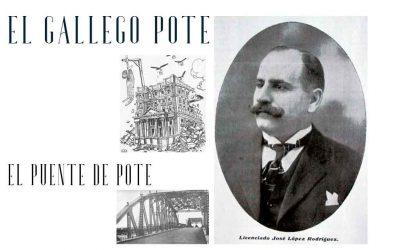 El gallego Pote, el sueño de las Américas se convirtió en pesadilla (Grandes Empresarios)