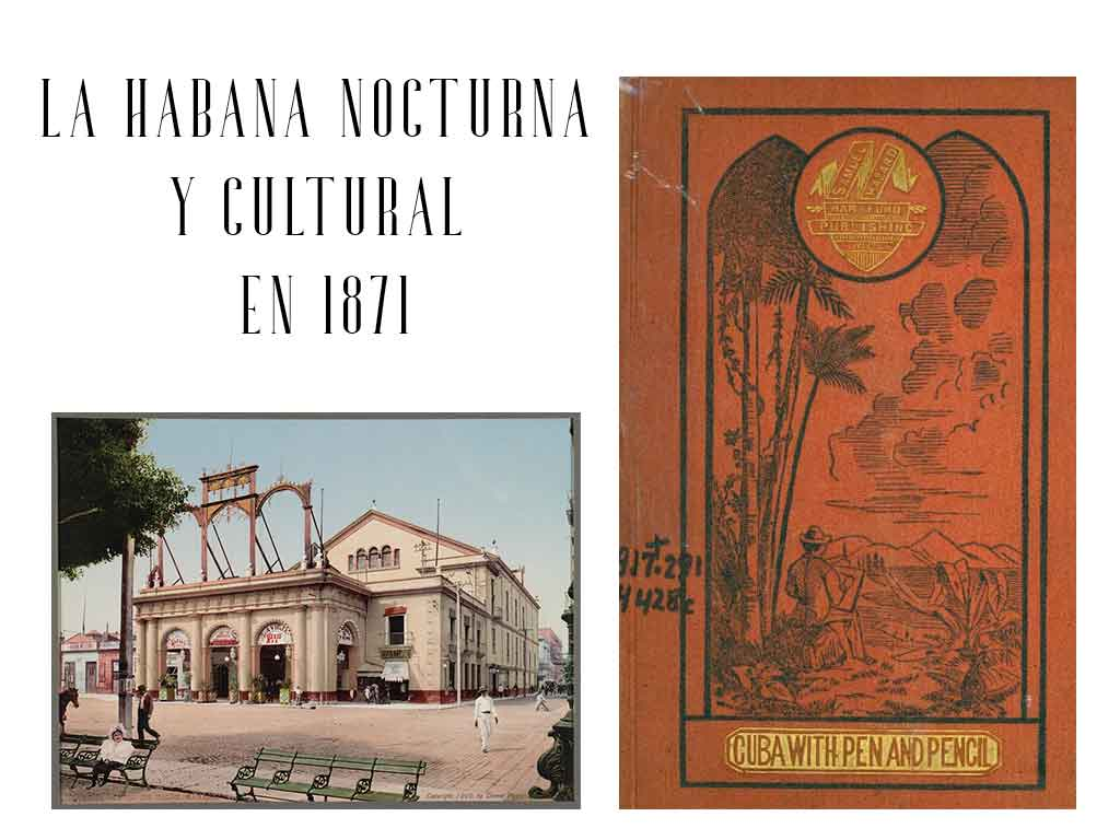 la habana nocturna y cultural en 1870
