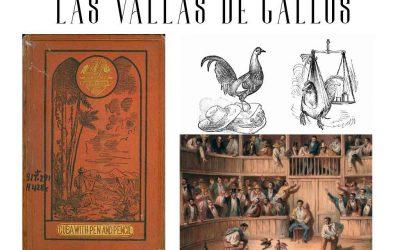 Las vallas de gallos cubanas en 1861, una crónica de Samuel Hazard