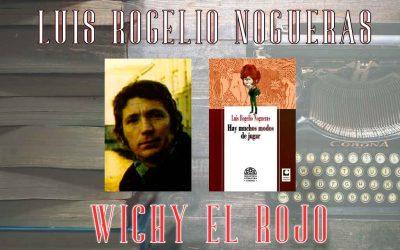 Luis Rogelio Nogueras espíritu Eternoretornógrafo de la poesía conversacional cubana