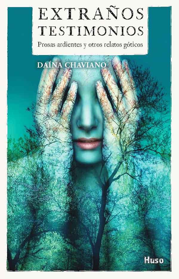 Extraños-testimonios-daina-chaviano-escritora-cuba