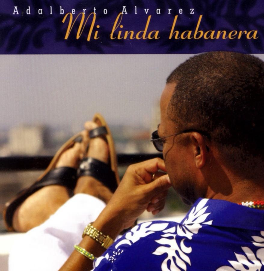 Adalberto Álvarez mi linda Habanera