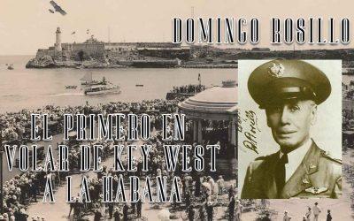 El vuelo de Domingo Rosillo, el primero en unir Cayo Hueso y La Habana en un avión en el año 1913, por la pluma de Carlos Robreño