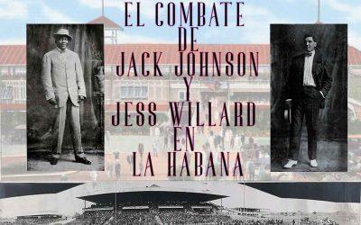 La pelea de boxeo entre Johnson y Willard en La Habana, ¿sorpresa o estafa?