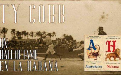 Ty Cobb en La Habana, de la expectación máxima a la polémica racista